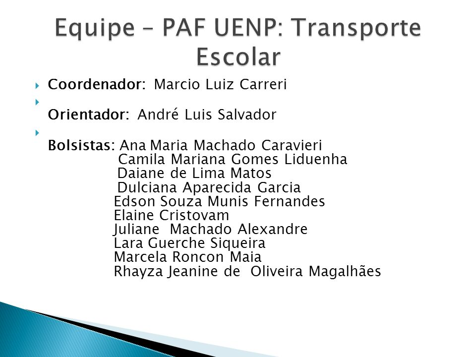Equipe – PAF UENP: Transporte Escolar