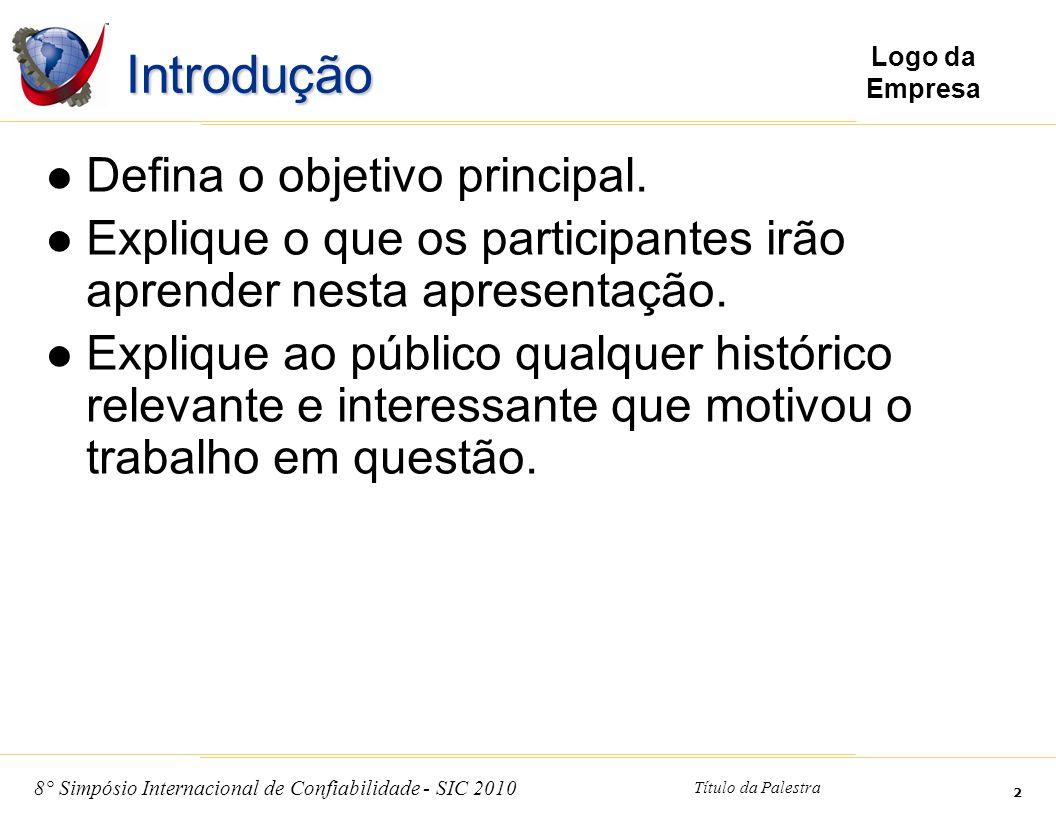 Introdução Defina o objetivo principal.