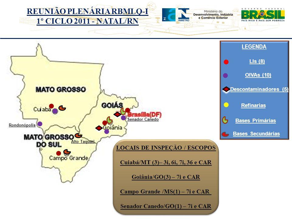 LOCAIS DE INSPEÇÃO / ESCOPOS Cuiabá/MT (3)– 3i, 6i, 7i, 36 e CAR