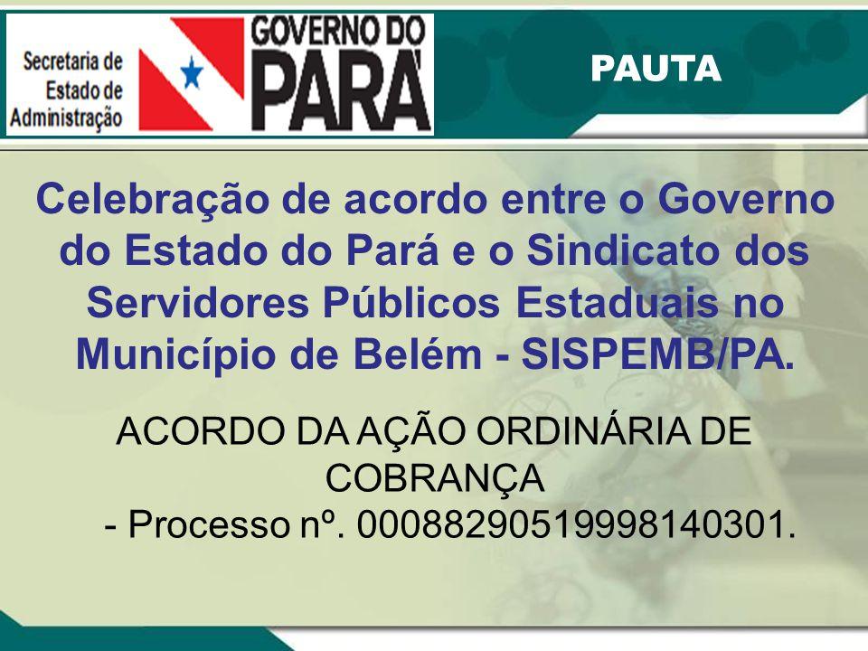 ACORDO DA AÇÃO ORDINÁRIA DE COBRANÇA