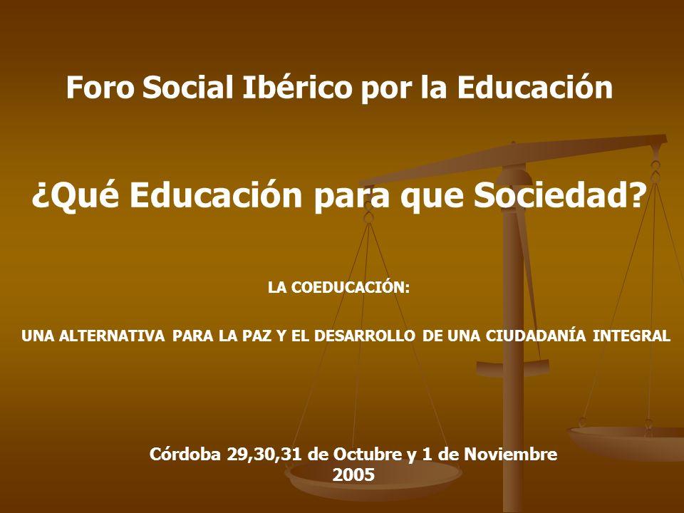 ¿Qué Educación para que Sociedad