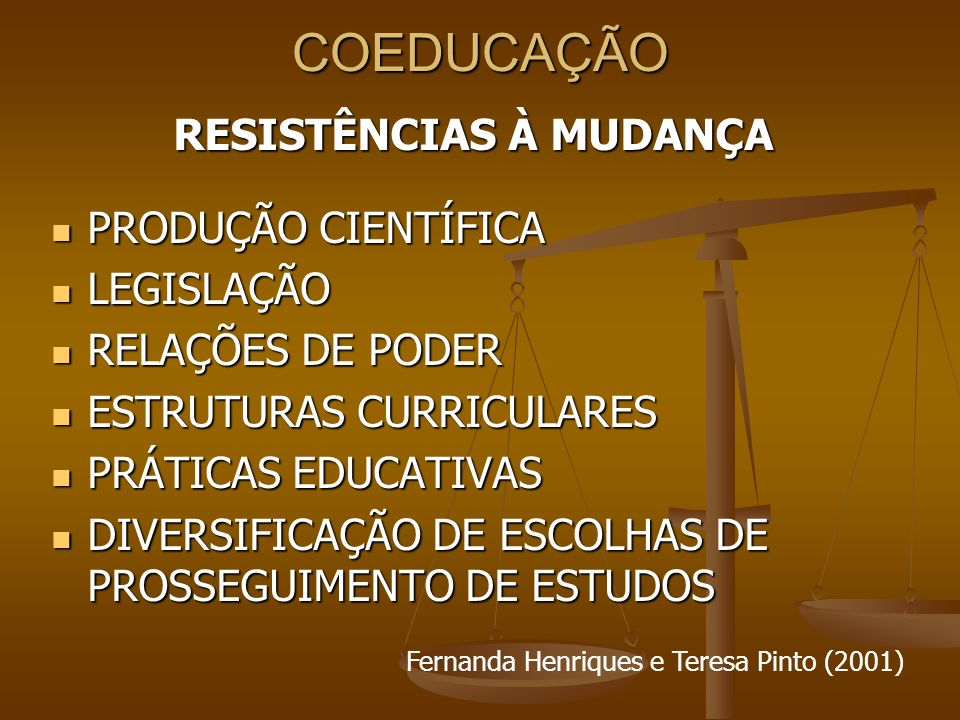 RESISTÊNCIAS À MUDANÇA