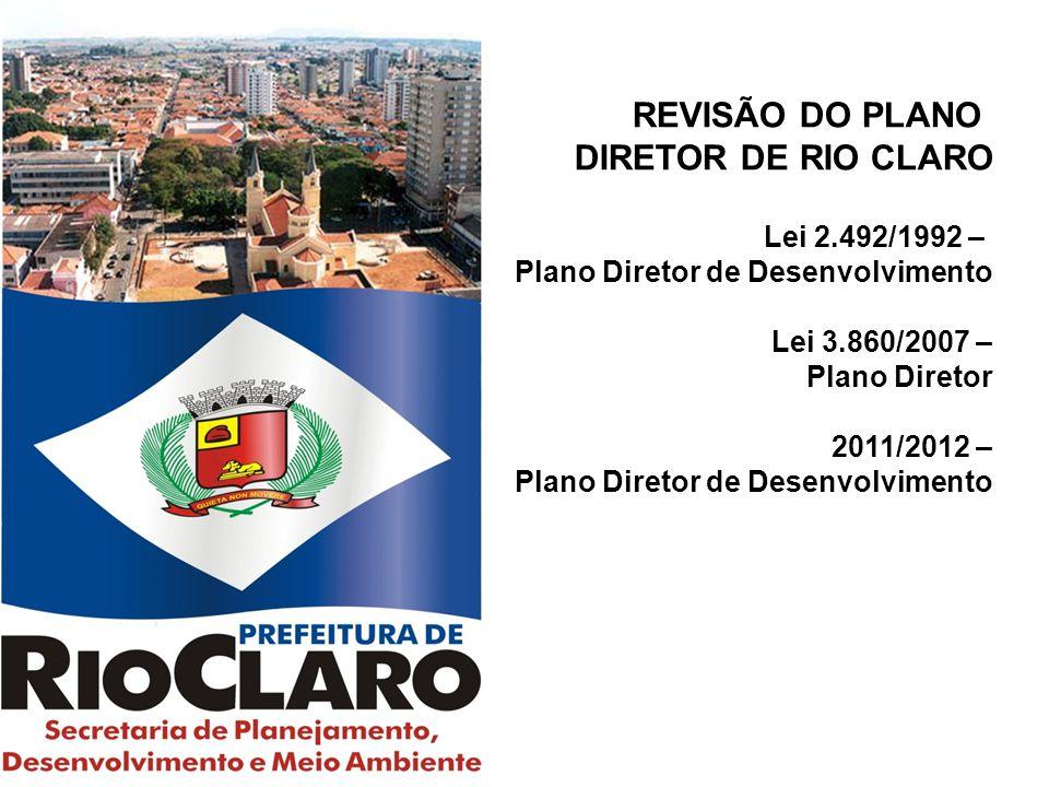 REVISÃO DO PLANO DIRETOR DE RIO CLARO Lei 2.492/1992 –