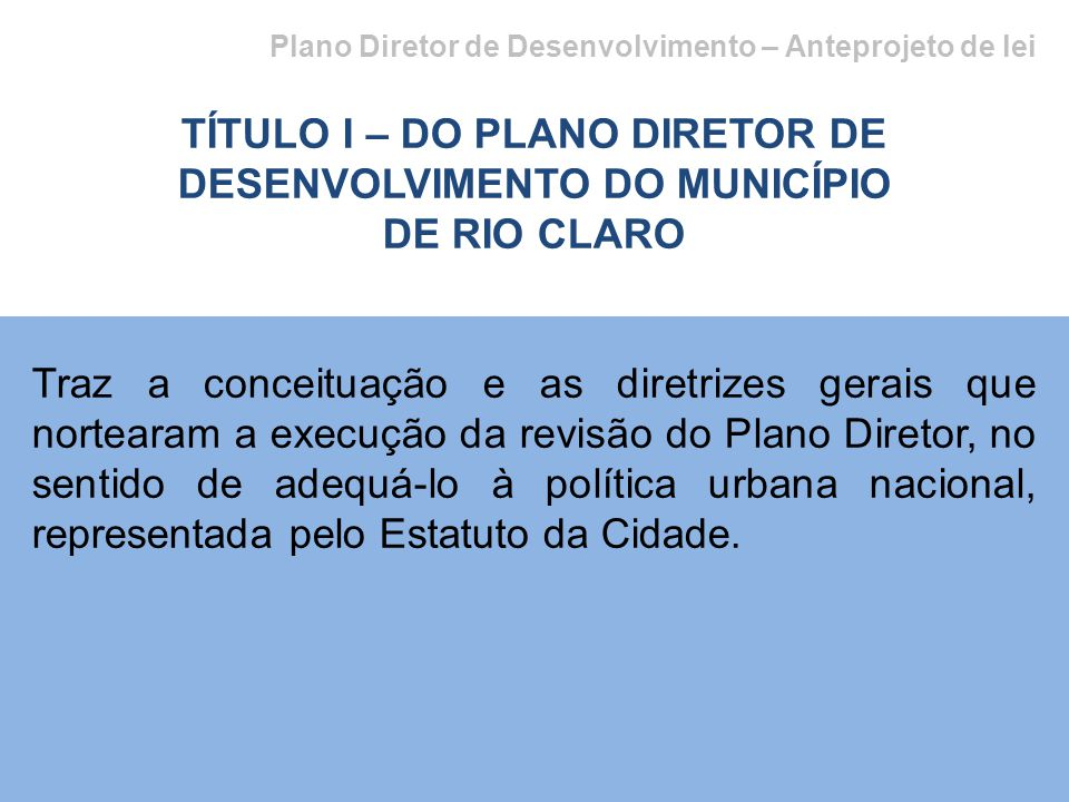 TÍTULO I – DO PLANO DIRETOR DE DESENVOLVIMENTO DO MUNICÍPIO