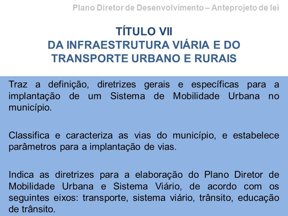DA INFRAESTRUTURA VIÁRIA E DO TRANSPORTE URBANO E RURAIS