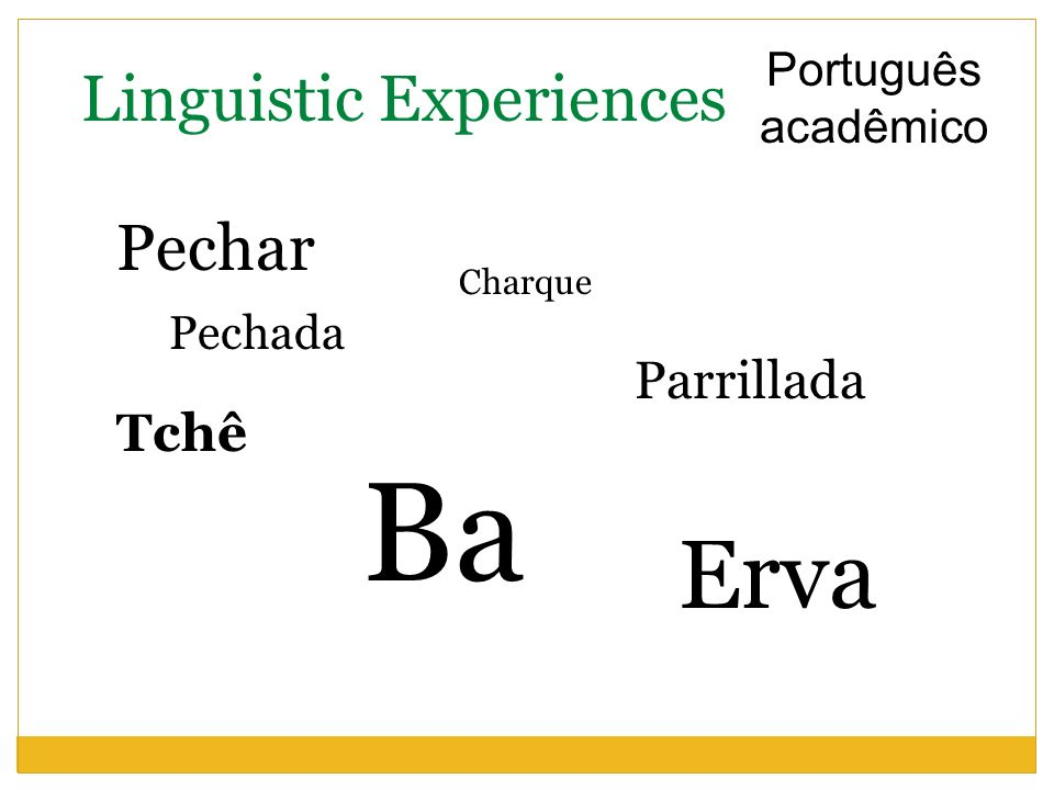 Ba Erva Linguistic Experiences Pechar Parrillada Tchê
