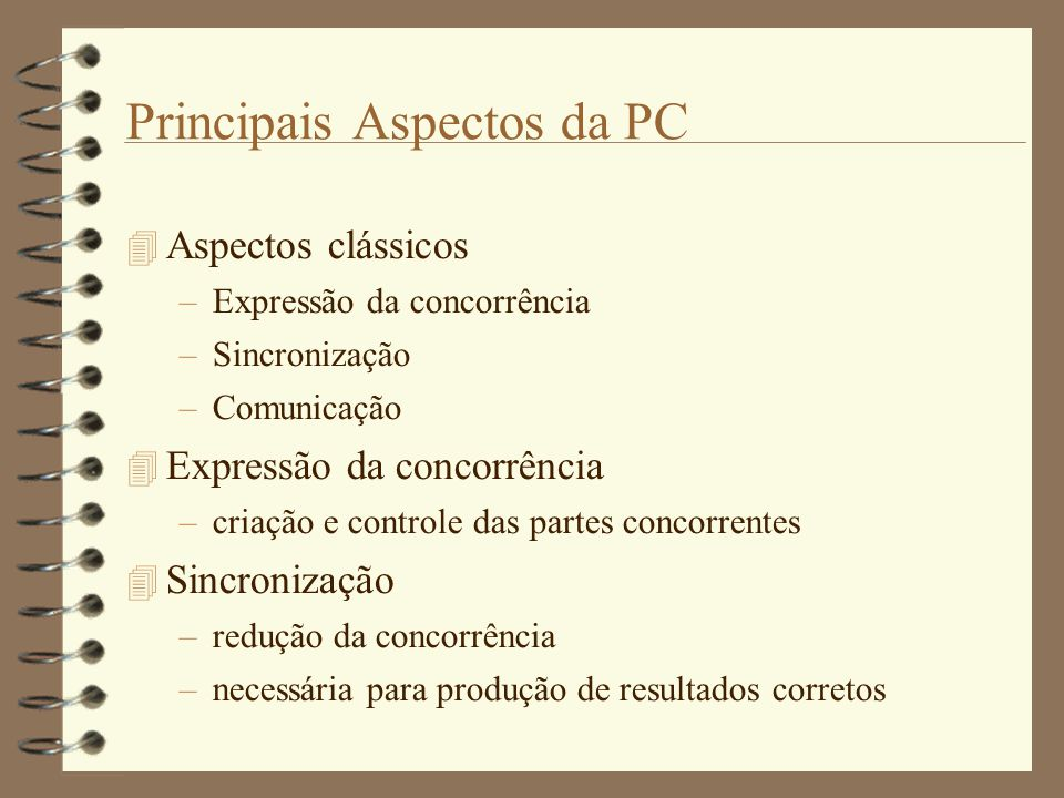 Principais Aspectos da PC