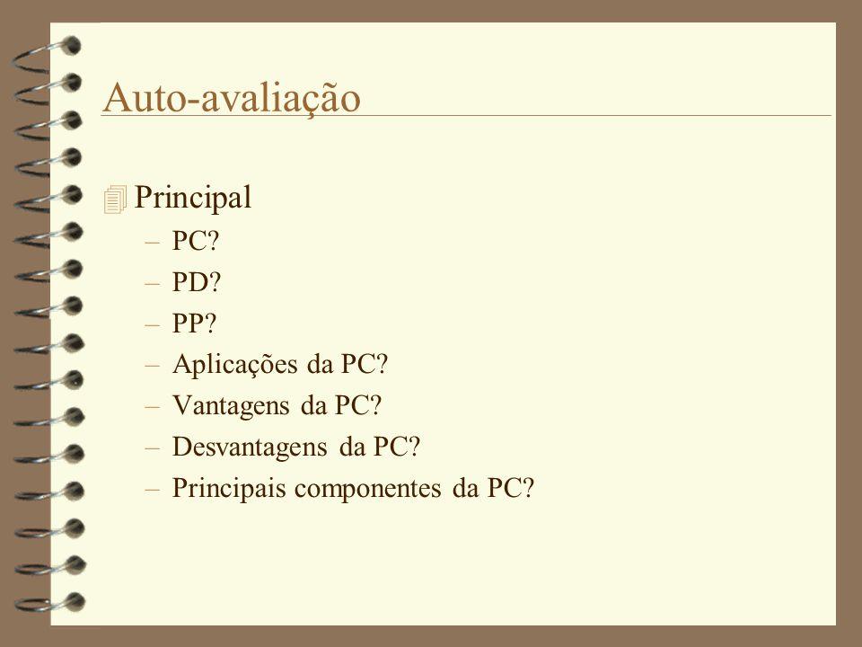 Auto-avaliação Principal PC PD PP Aplicações da PC