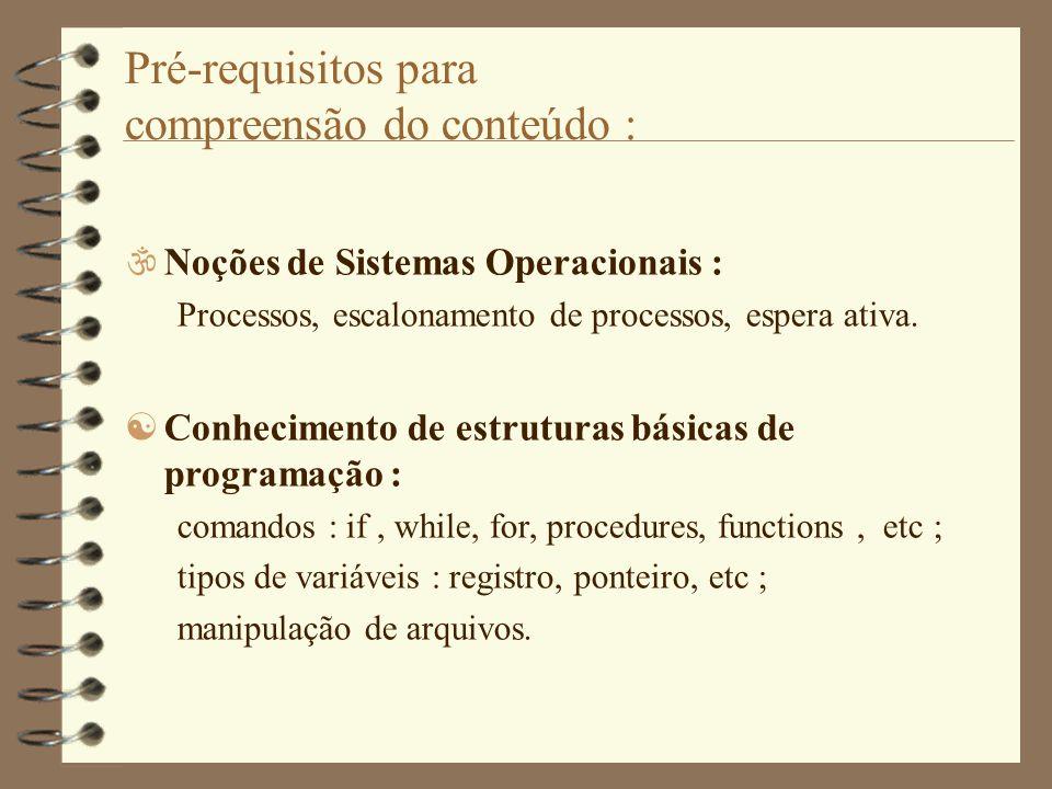 Pré-requisitos para compreensão do conteúdo :