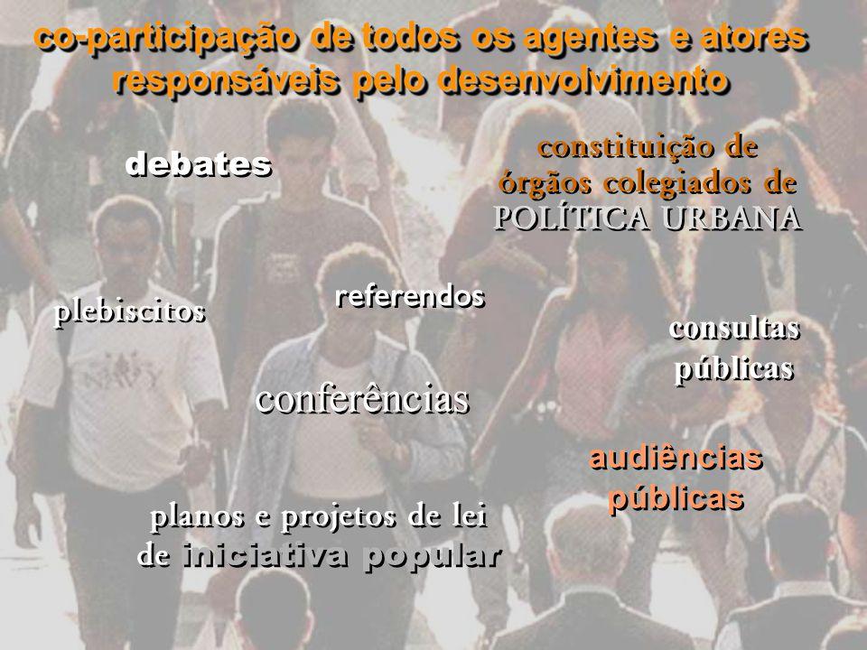 co-participação de todos os agentes e atores responsáveis pelo desenvolvimento