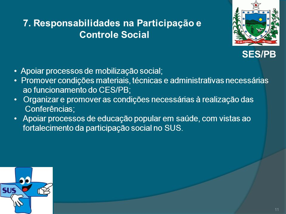 7. Responsabilidades na Participação e Controle Social