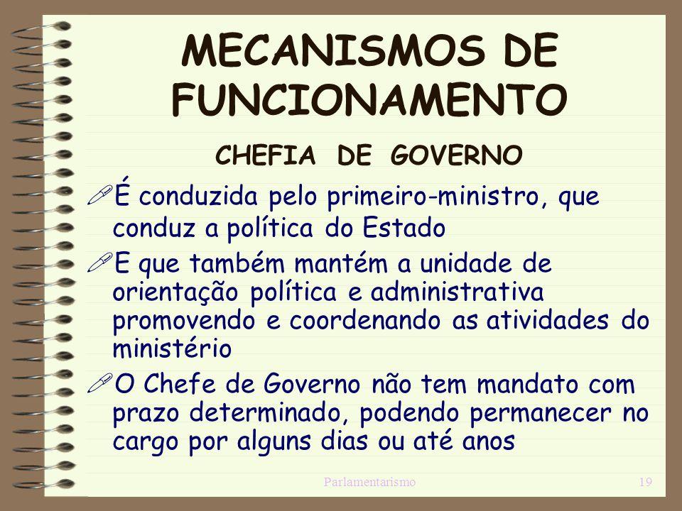MECANISMOS DE FUNCIONAMENTO CHEFIA DE GOVERNO