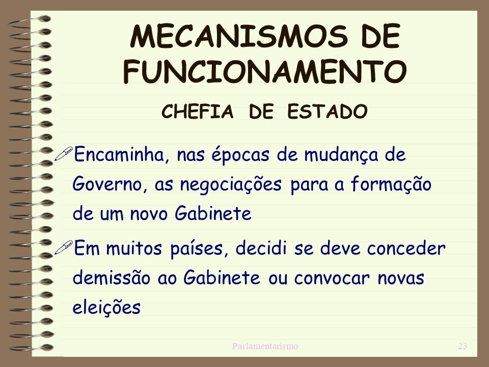MECANISMOS DE FUNCIONAMENTO CHEFIA DE ESTADO