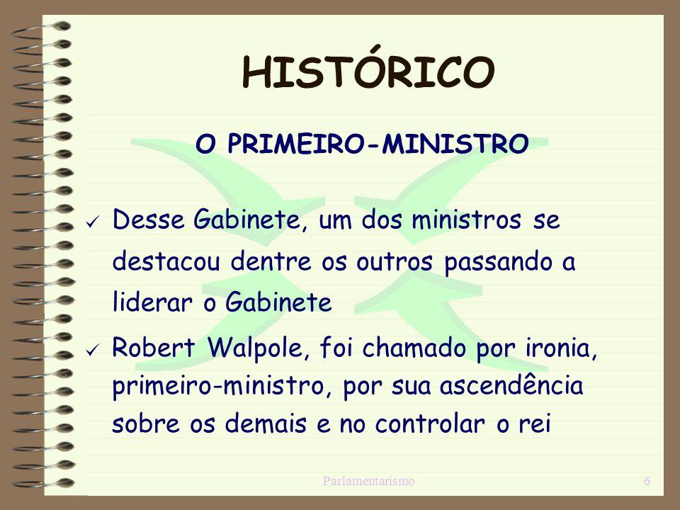 HISTÓRICO O PRIMEIRO-MINISTRO
