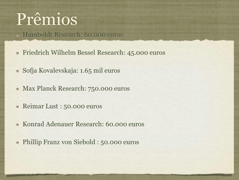 Prêmios Humboldt Research: 60.000 euros