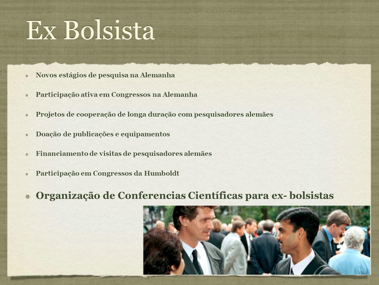 Ex Bolsista Organização de Conferencias Científicas para ex- bolsistas