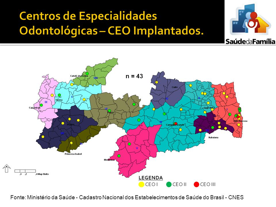 Centros de Especialidades Odontológicas – CEO Implantados.