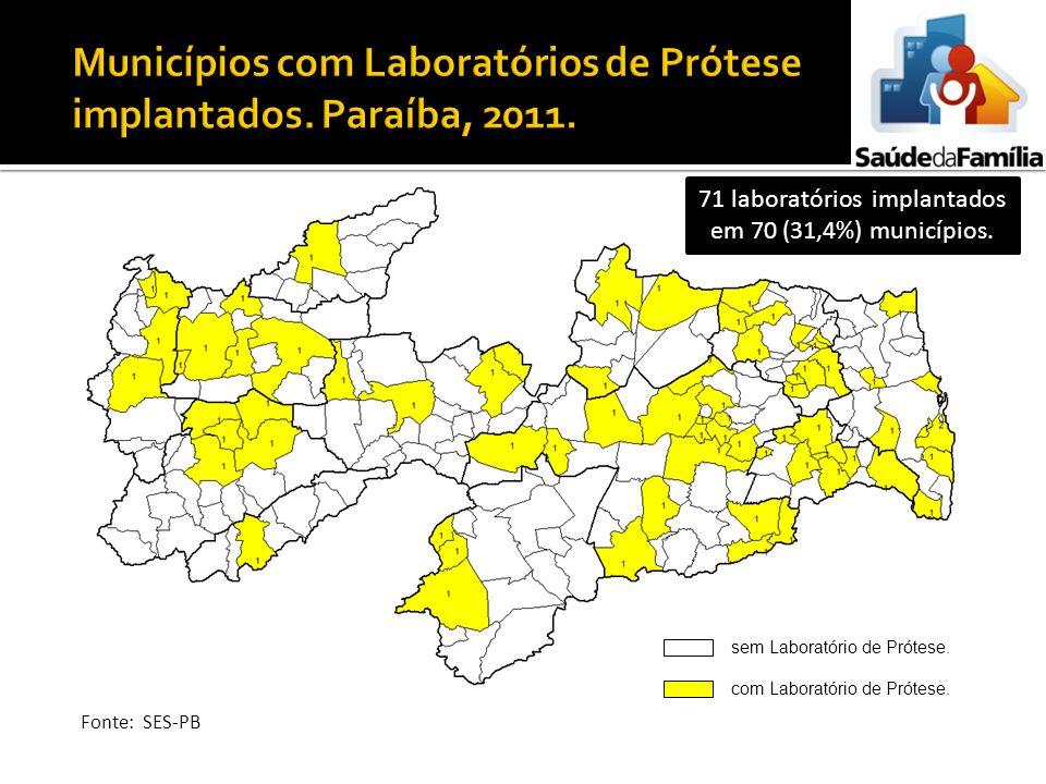 Municípios com Laboratórios de Prótese implantados. Paraíba, 2011.