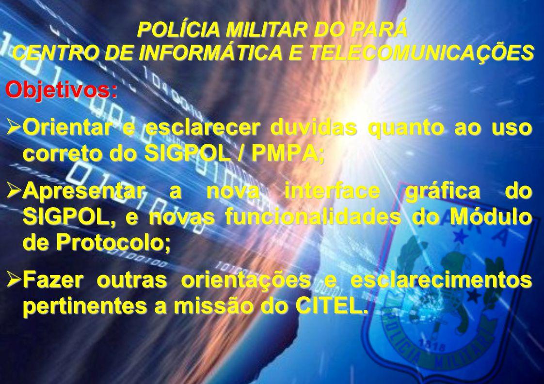 POLÍCIA MILITAR DO PARÁ CENTRO DE INFORMÁTICA E TELECOMUNICAÇÕES