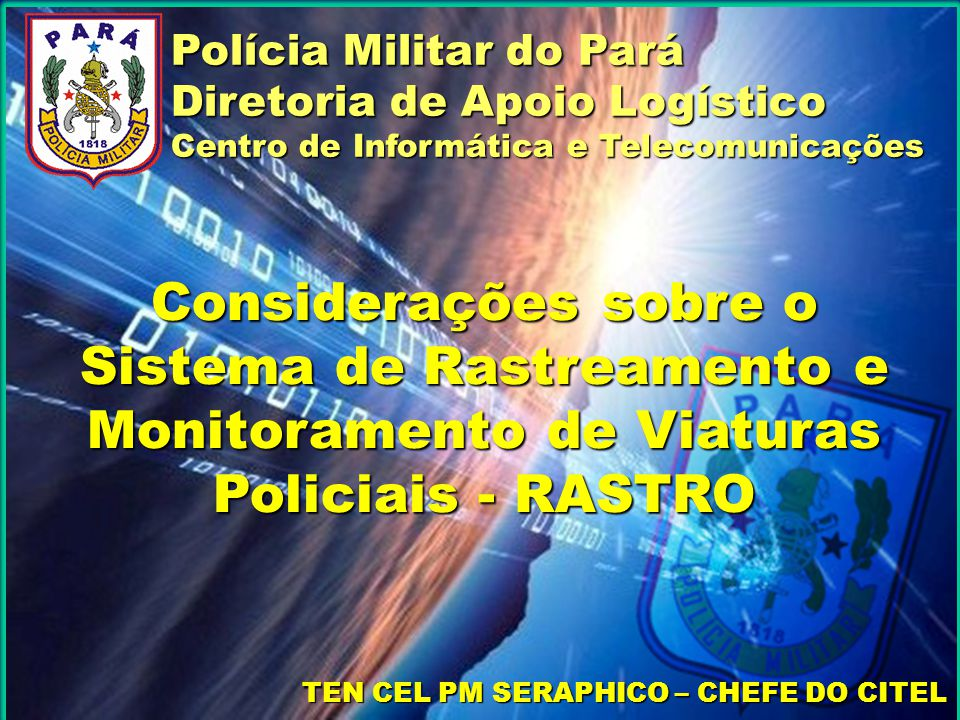 TEN CEL PM SERAPHICO – CHEFE DO CITEL