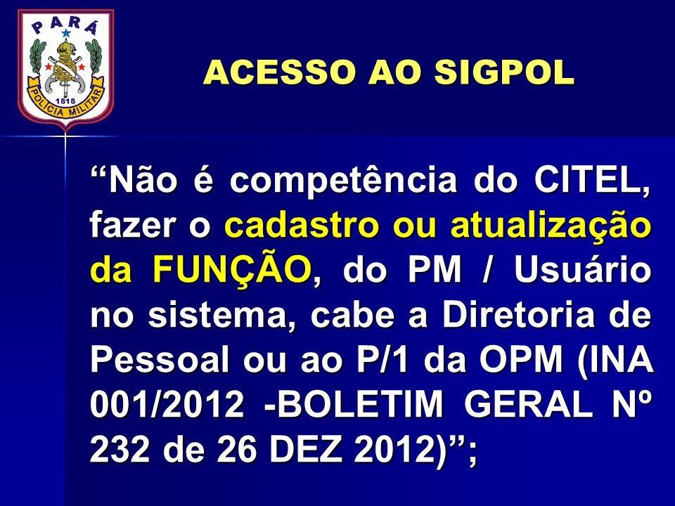 ACESSO AO SIGPOL