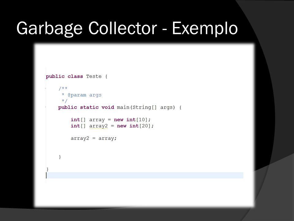 Garbage Collector - Exemplo