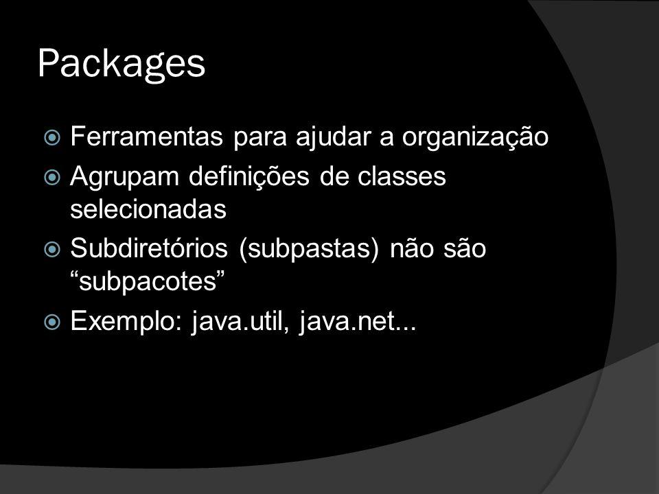 Packages Ferramentas para ajudar a organização