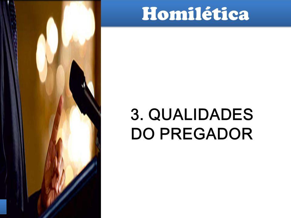 3. QUALIDADES DO PREGADOR