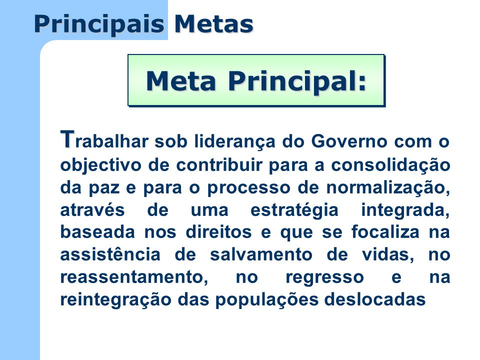 Meta Principal: Principais Metas