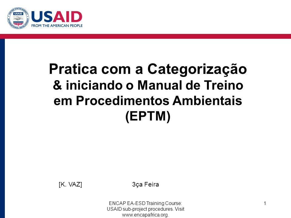 Pratica com a Categorização & iniciando o Manual de Treino em Procedimentos Ambientais (EPTM)