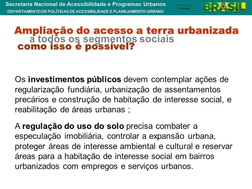 Ampliação do acesso a terra urbanizada