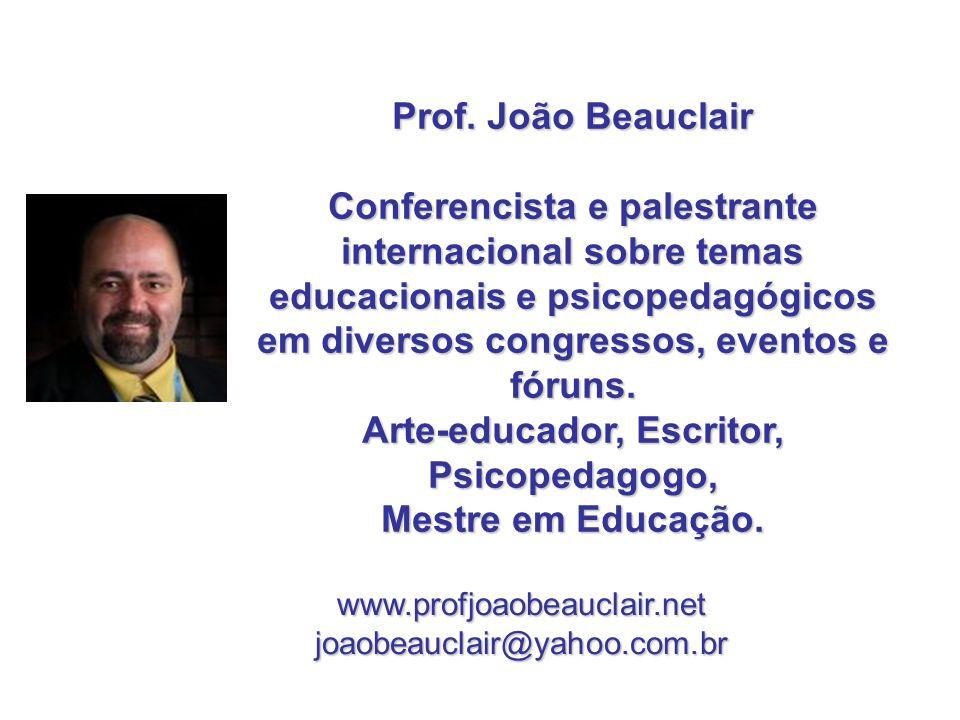 Arte-educador, Escritor, Psicopedagogo,