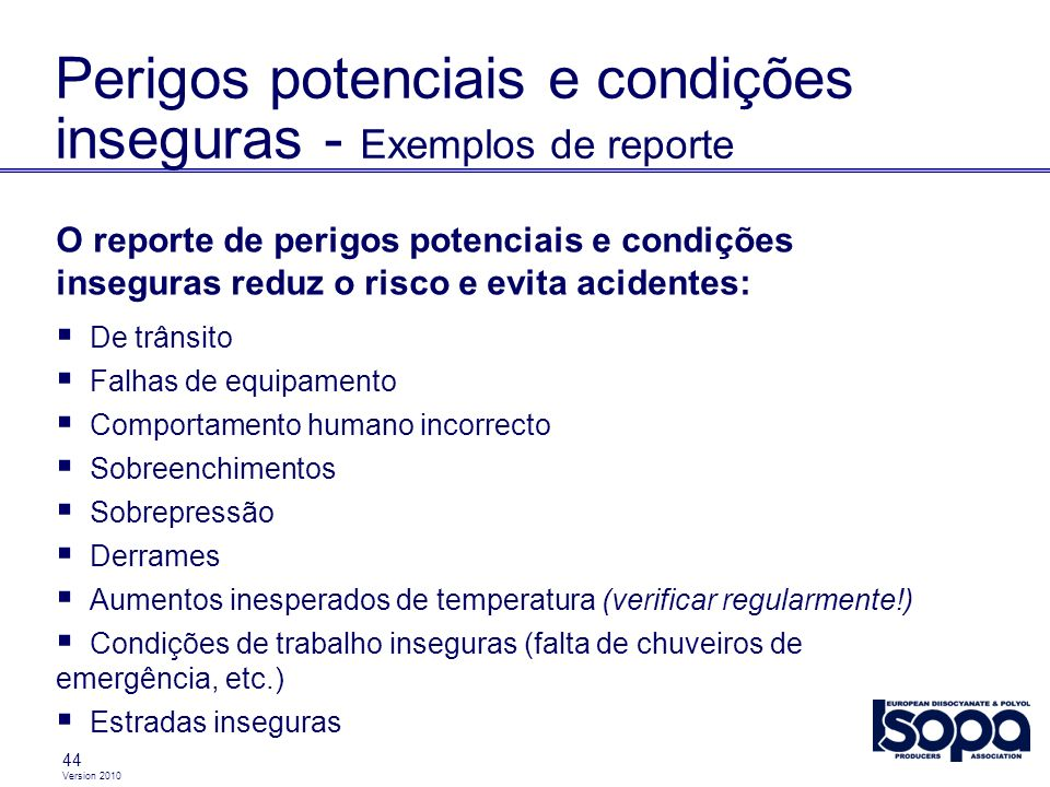 Perigos potenciais e condições inseguras - Exemplos de reporte