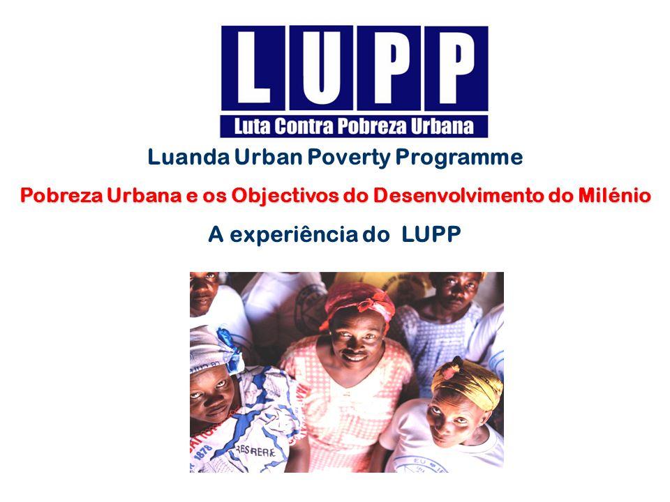 Luanda Urban Poverty Programme A experiência do LUPP