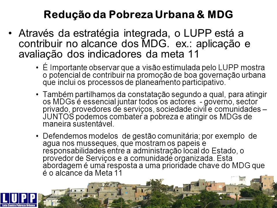 Redução da Pobreza Urbana & MDG