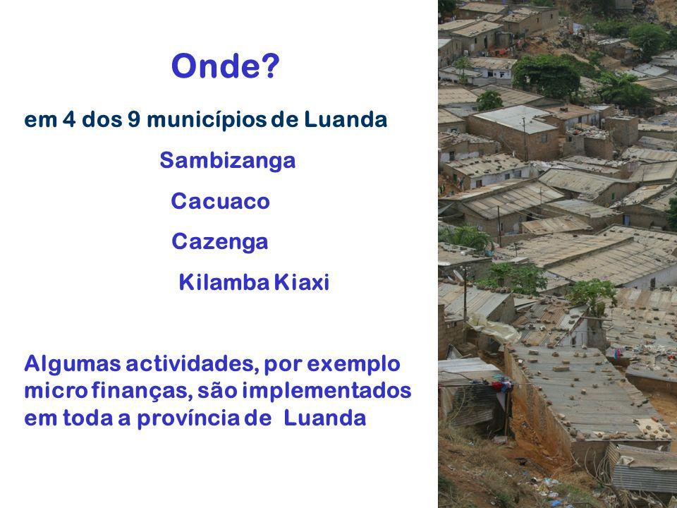 Onde em 4 dos 9 municípios de Luanda Sambizanga Cacuaco Cazenga