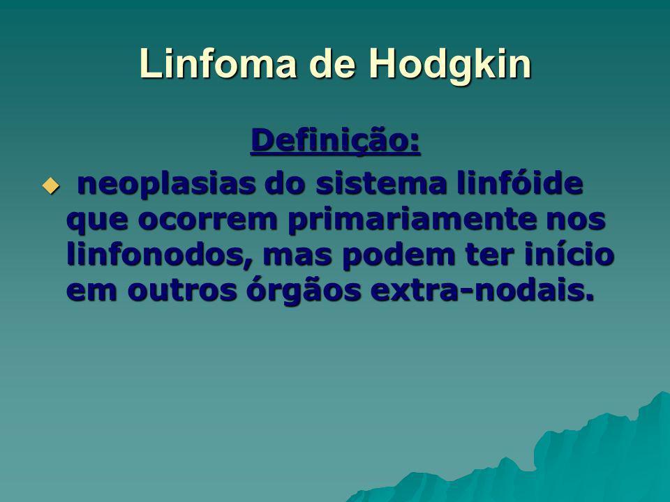 Linfoma de Hodgkin Definição: