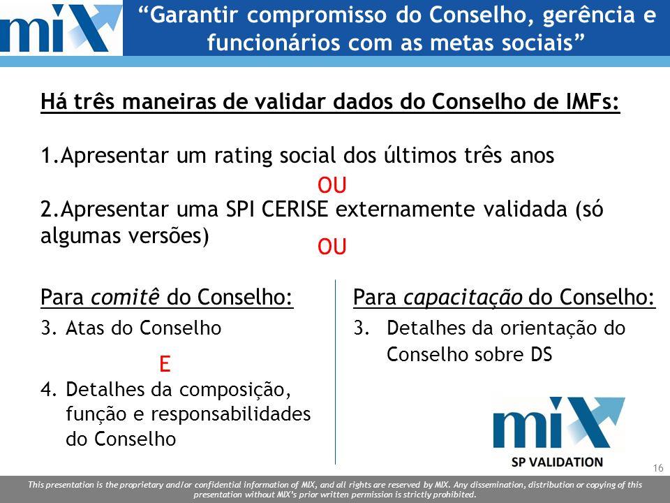 Garantir compromisso do Conselho, gerência e funcionários com as metas sociais