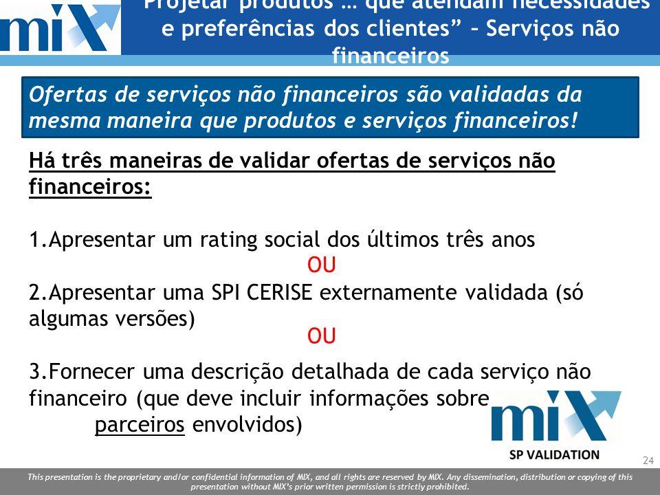 Projetar produtos … que atendam necessidades e preferências dos clientes – Serviços não financeiros