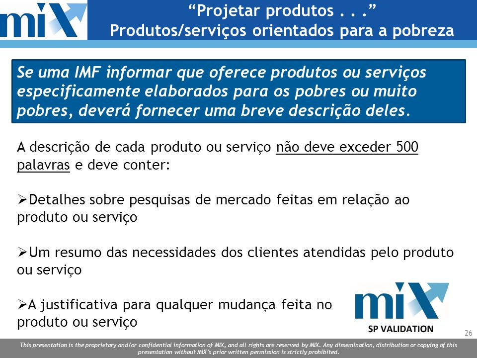 Projetar produtos . . . Produtos/serviços orientados para a pobreza