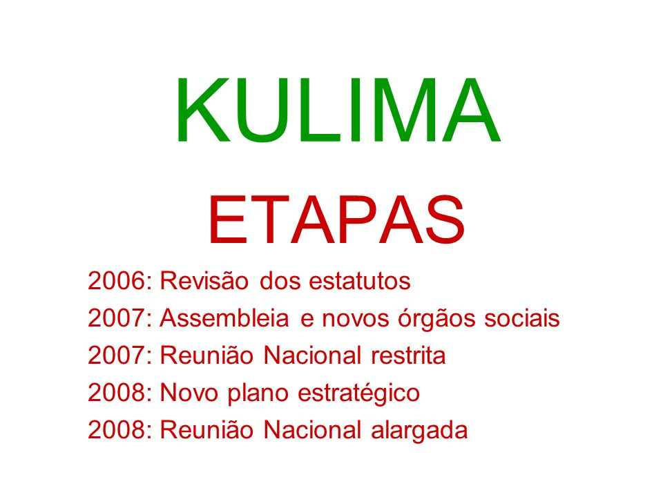 KULIMA ETAPAS 2006: Revisão dos estatutos