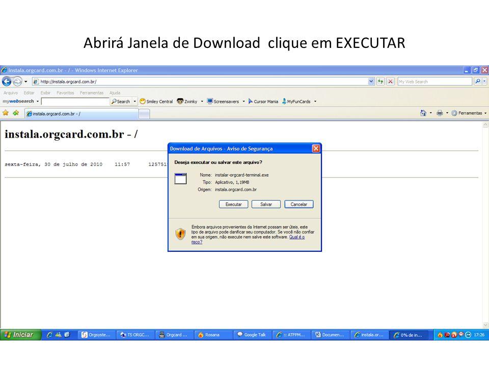 Abrirá Janela de Download clique em EXECUTAR