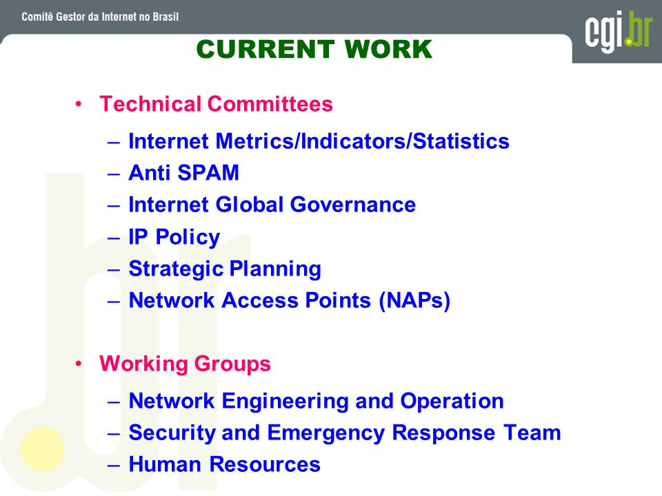 CURRENT WORK Technical Committees