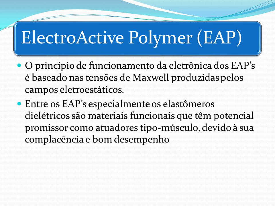 ElectroActive Polymer (EAP)
