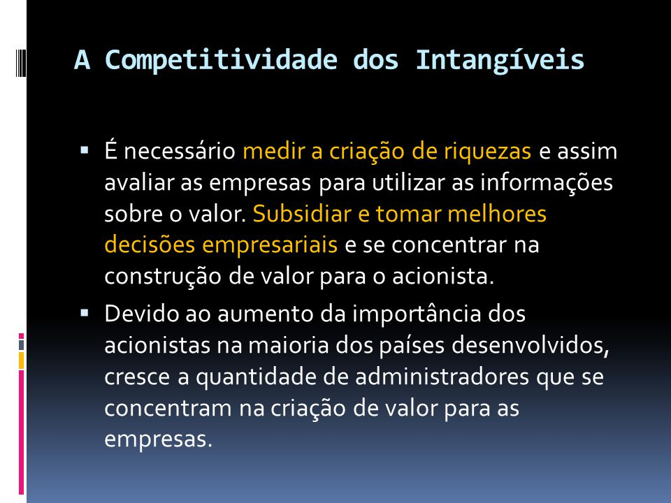 A Competitividade dos Intangíveis