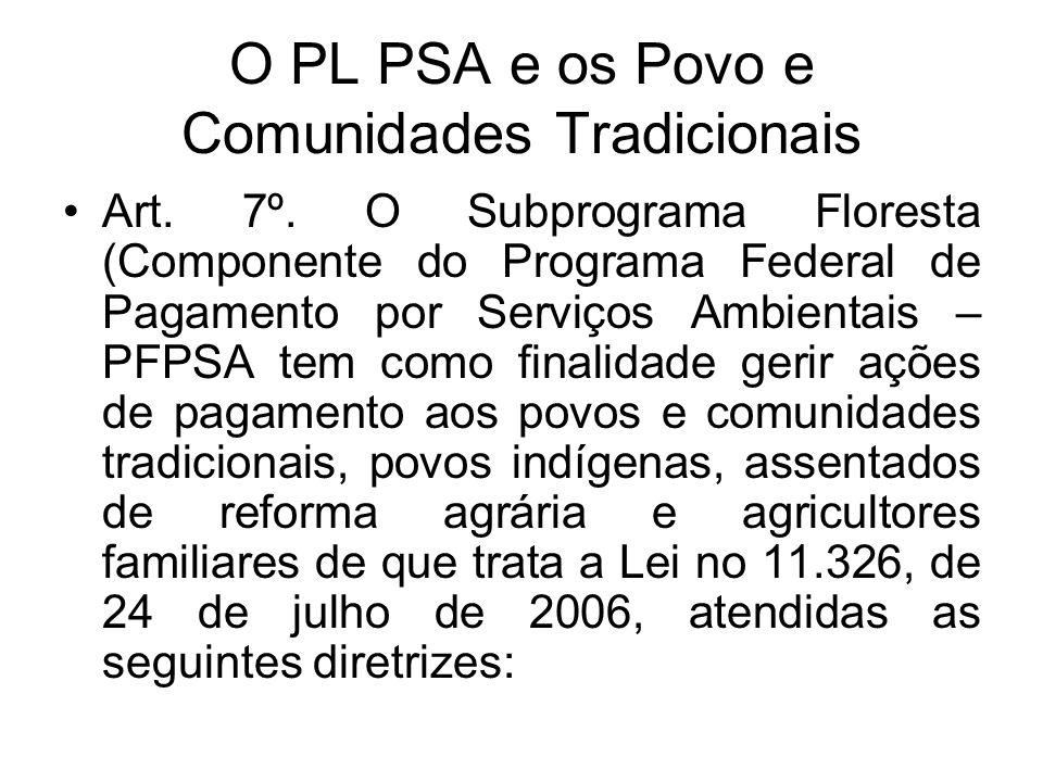 O PL PSA e os Povo e Comunidades Tradicionais