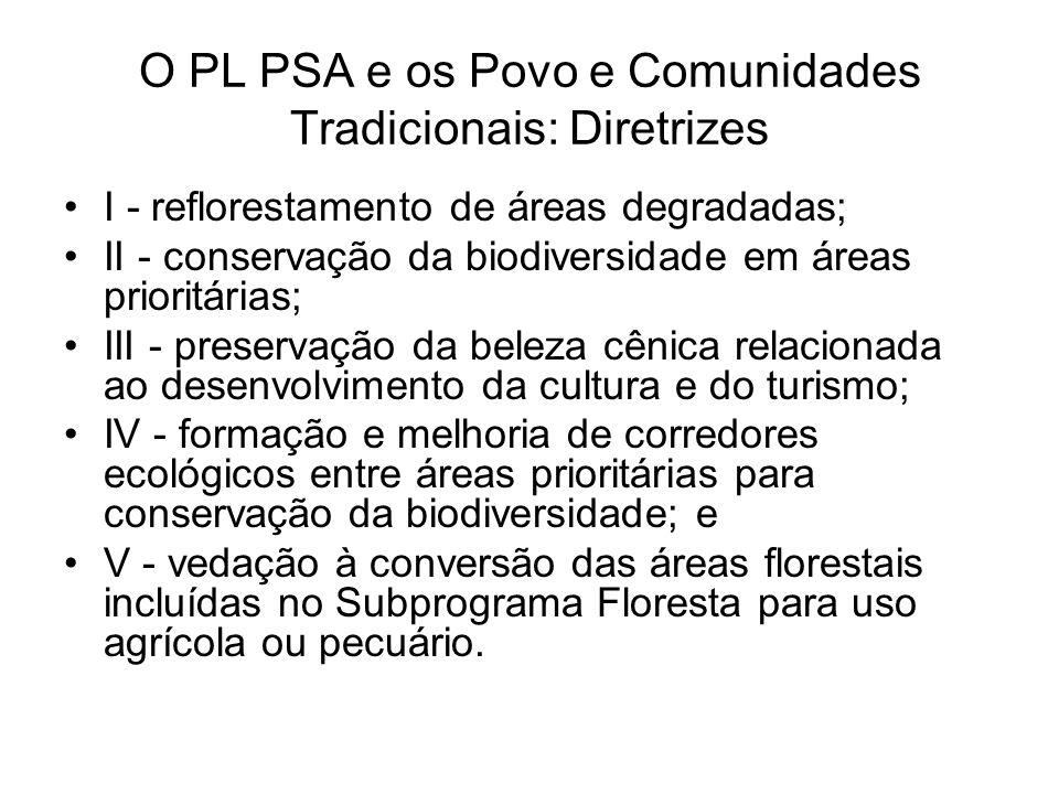 O PL PSA e os Povo e Comunidades Tradicionais: Diretrizes