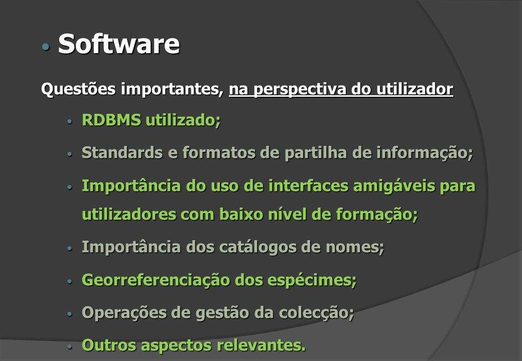 Software Questões importantes, na perspectiva do utilizador