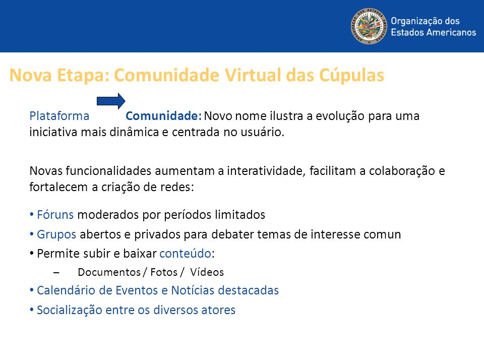Nova Etapa: Comunidade Virtual das Cúpulas