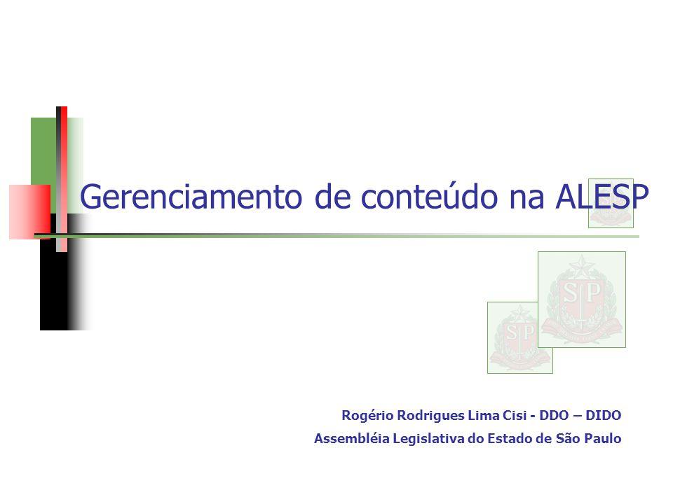 Gerenciamento de conteúdo na ALESP